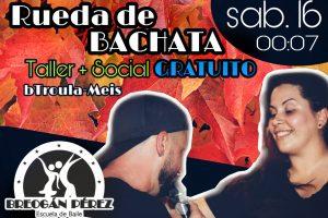TALLER DE RUEDA DE BACHATA